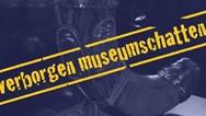 Verborgen Museumschatten