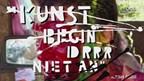 Reportage over première Kunst begin drrr niet an