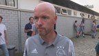 Ajax coach Ten Hag over hitte en Oldenzaal
